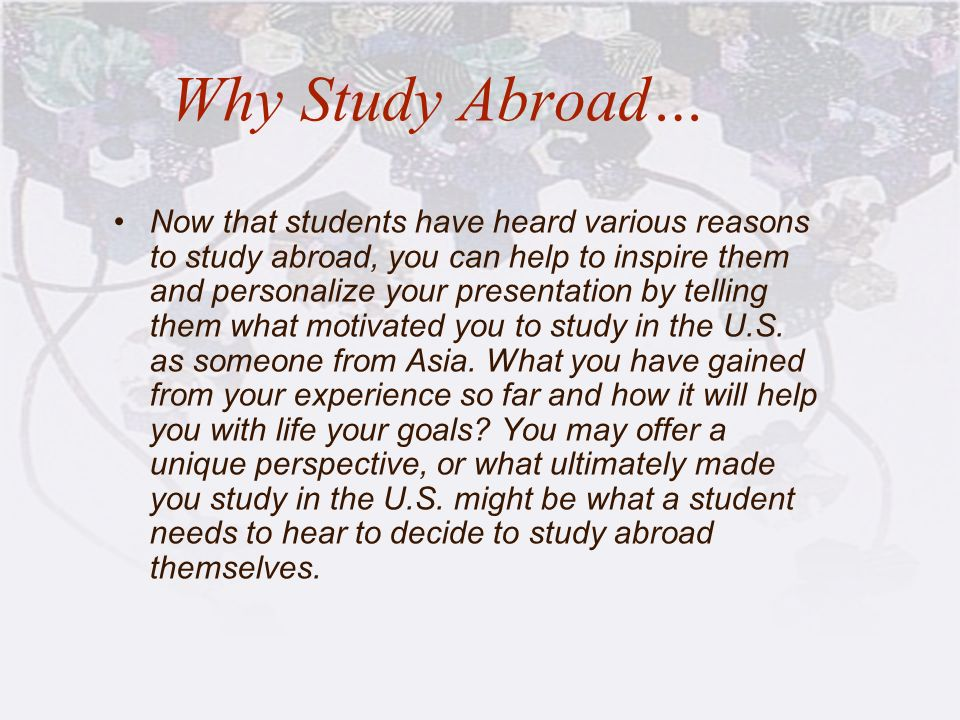 Why Study Abroad…