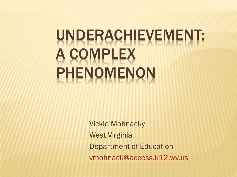 Underachievement: A Complex Phenomenon