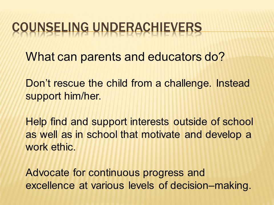 Counseling Underachievers