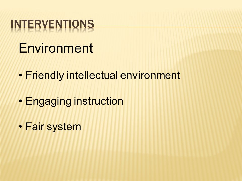 Environment Interventions Friendly intellectual environment
