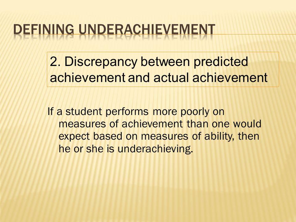 Defining Underachievement