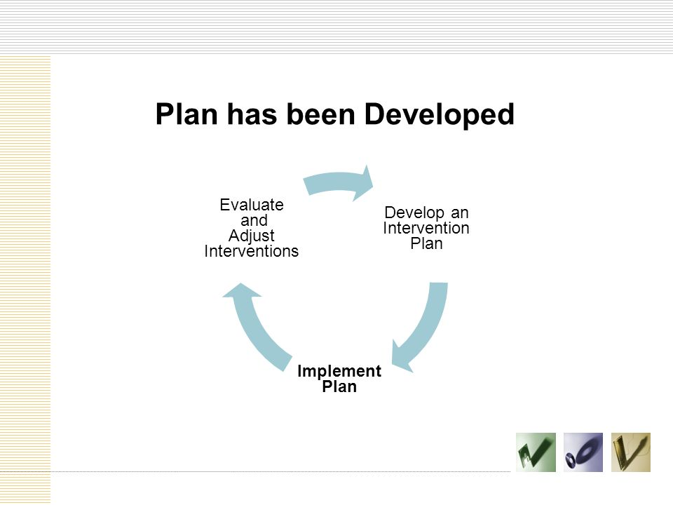 Plan has been Developed