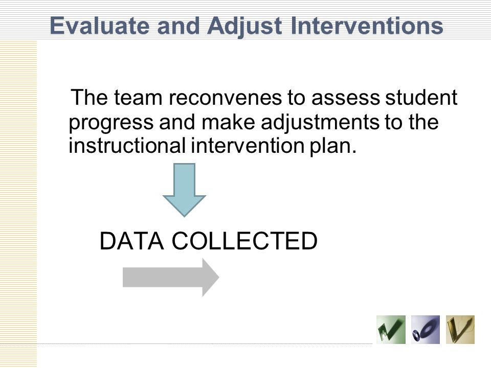 Evaluate and Adjust Interventions
