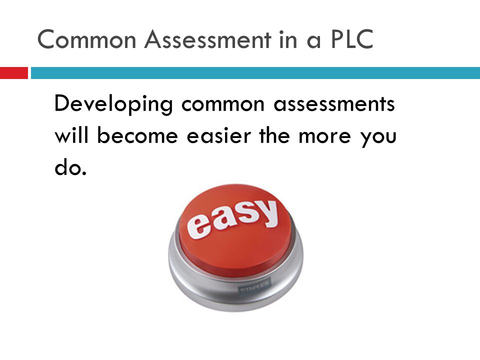 Common Assessment in a PLC