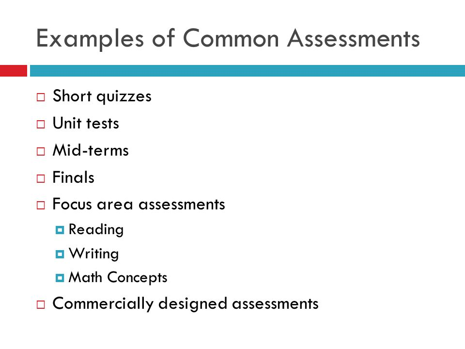 Examples of Common Assessments