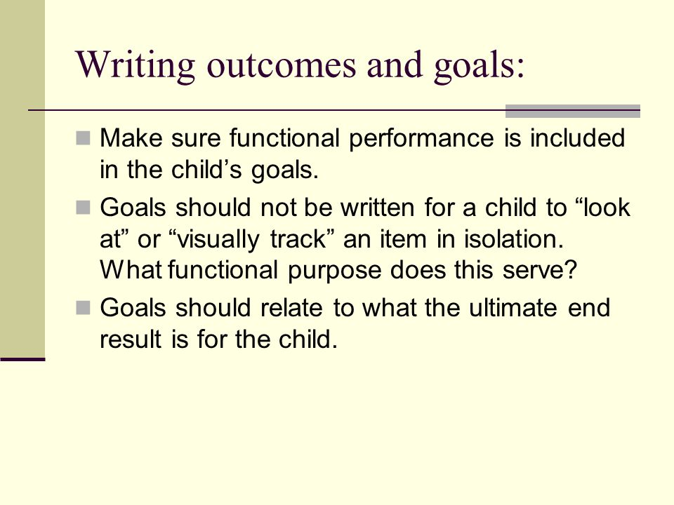 Writing outcomes and goals: