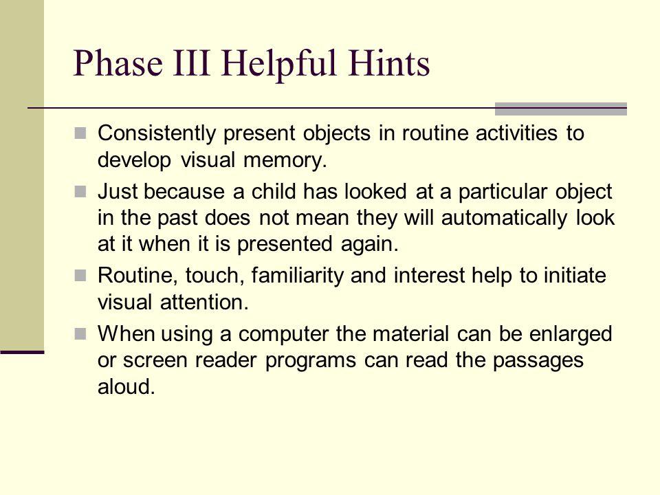 Phase III Helpful Hints
