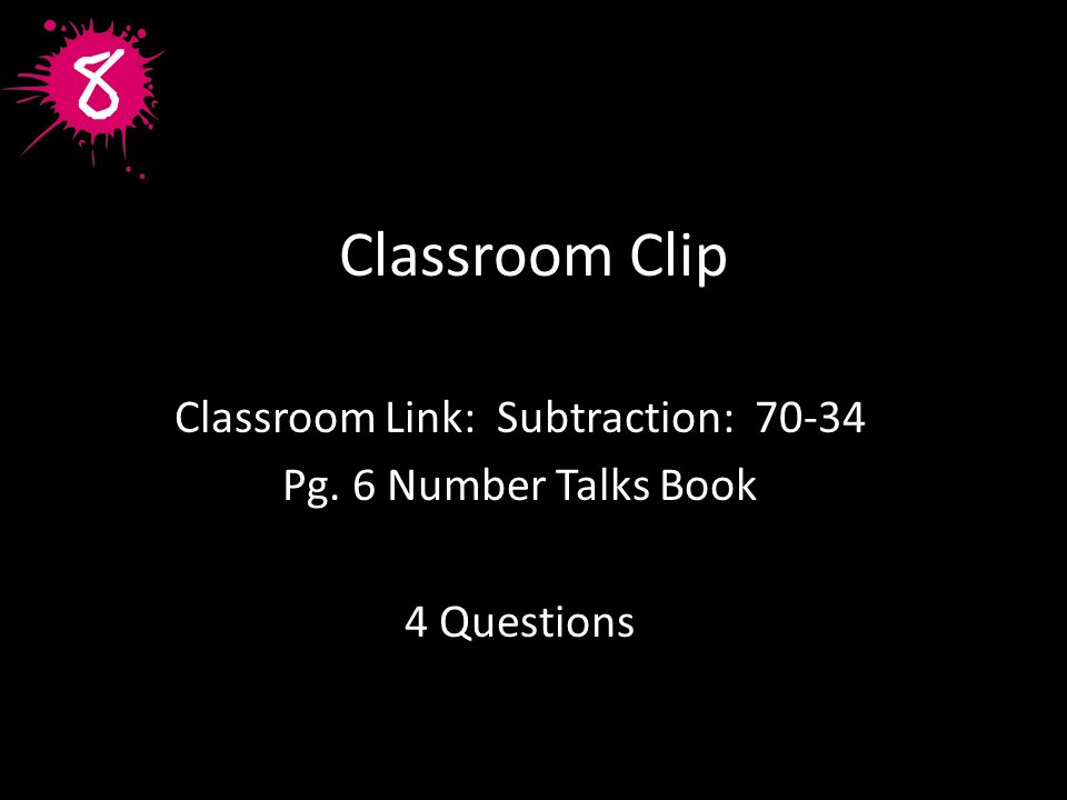 Classroom Link: Subtraction: 70-34