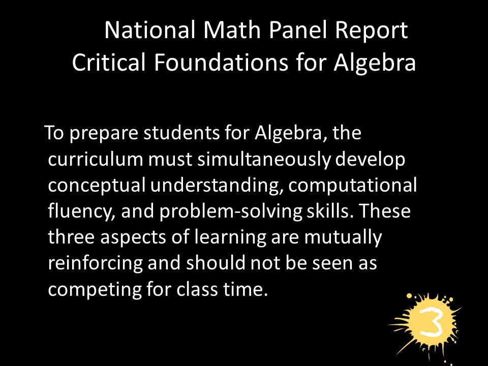 National Math Panel Report Critical Foundations for Algebra