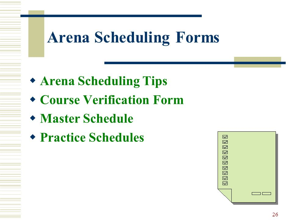 Arena Scheduling Forms