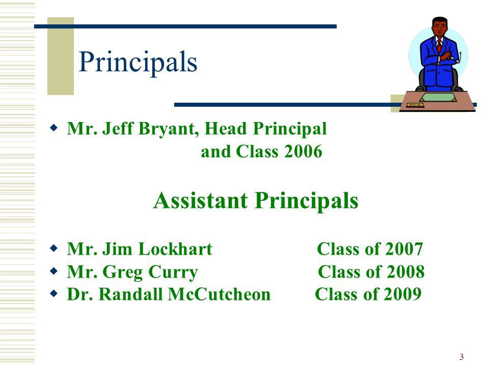 Principals Assistant Principals Mr. Jeff Bryant, Head Principal