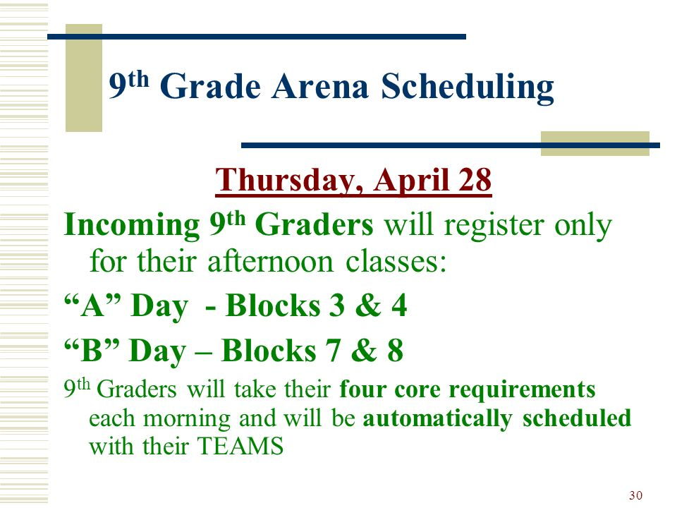 9th Grade Arena Scheduling
