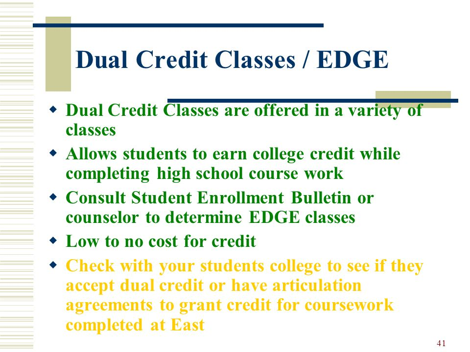 Dual Credit Classes / EDGE
