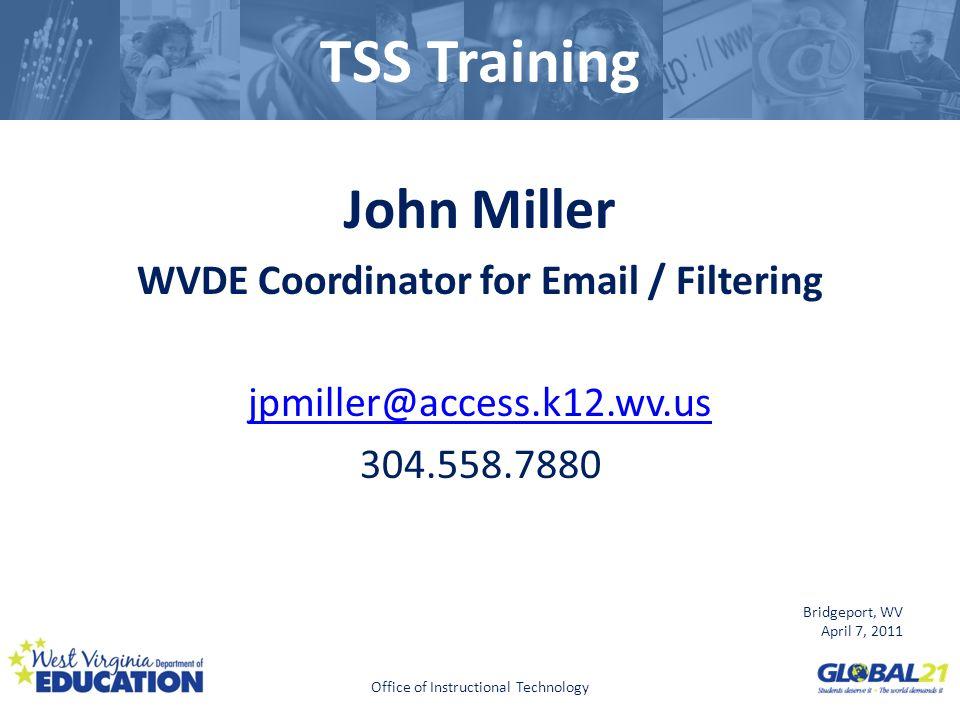 WVDE Coordinator for Email / Filtering