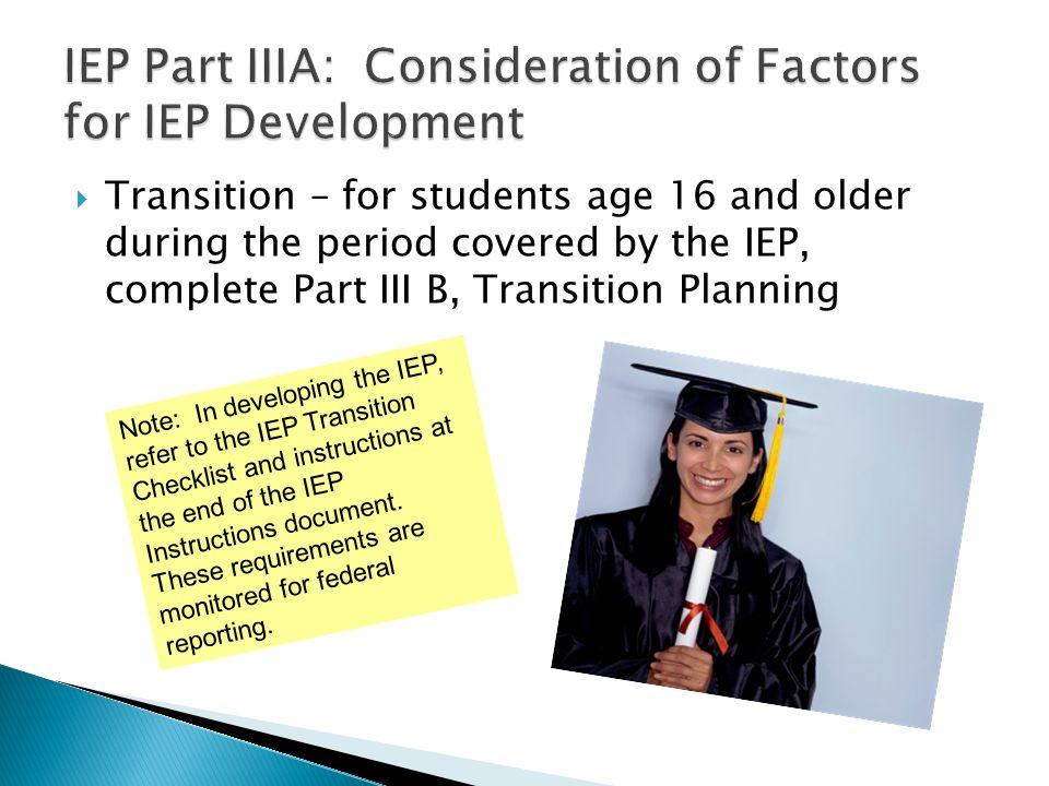 IEP Part IIIA: Consideration of Factors for IEP Development