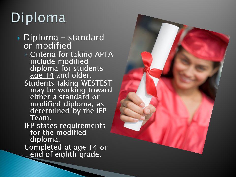 Diploma Diploma – standard or modified