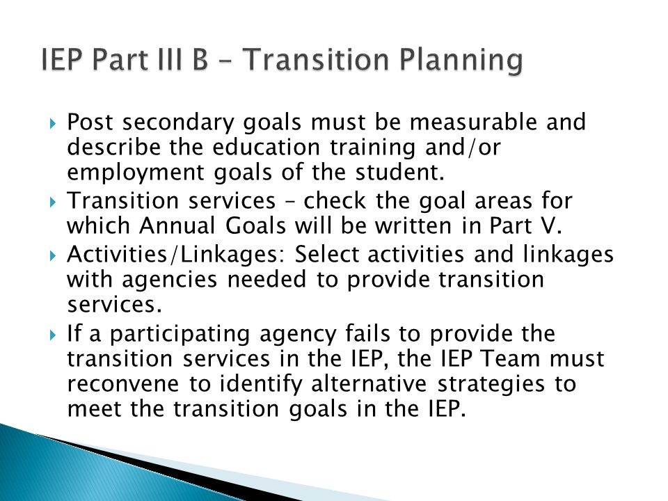 IEP Part III B – Transition Planning
