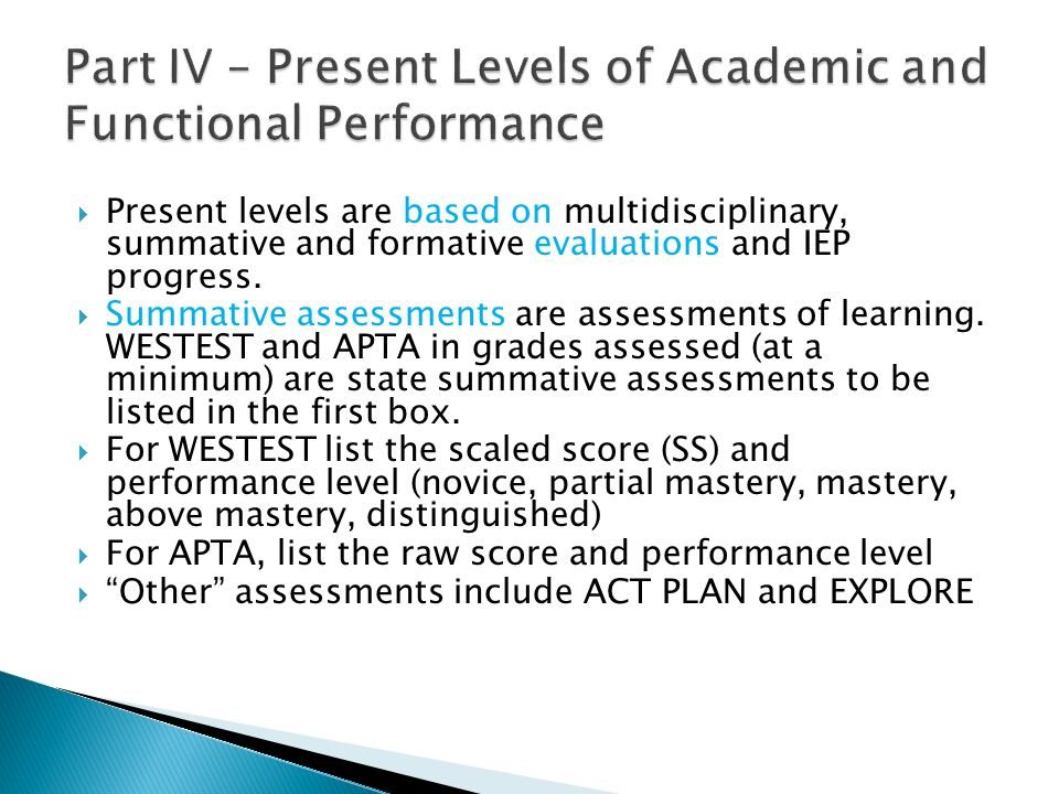 Part IV – Present Levels of Academic and Functional Performance