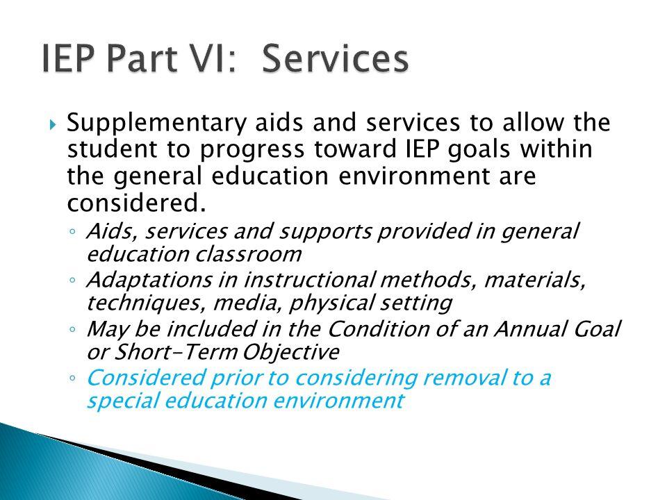 IEP Part VI: Services