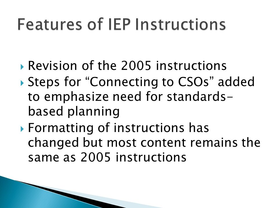 Features of IEP Instructions