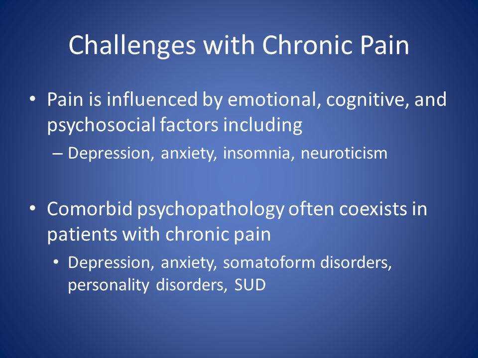 Challenges with Chronic Pain