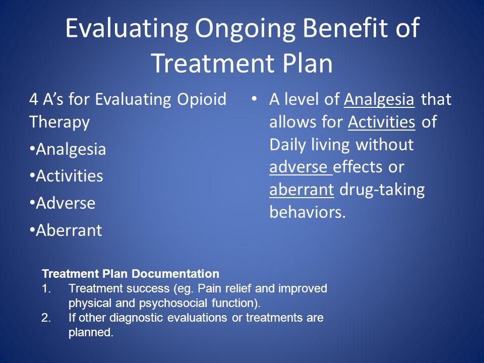 Evaluating Ongoing Benefit of Treatment Plan