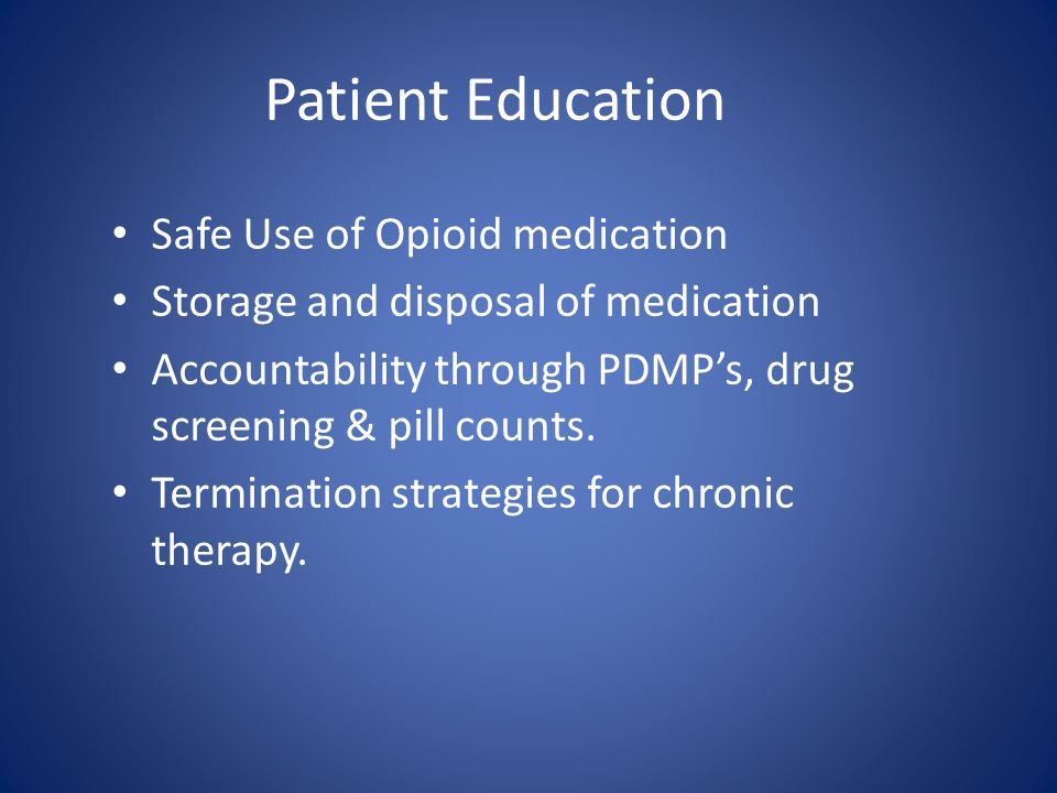 Patient Education Safe Use of Opioid medication