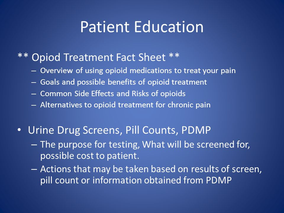 Patient Education ** Opiod Treatment Fact Sheet **