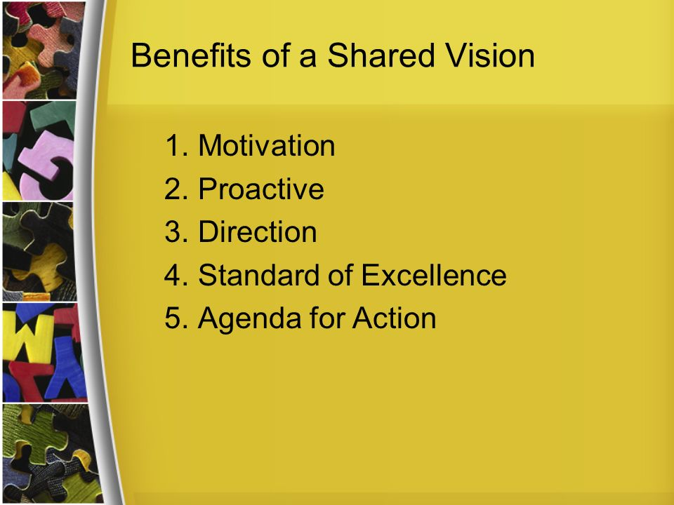 Benefits of a Shared Vision