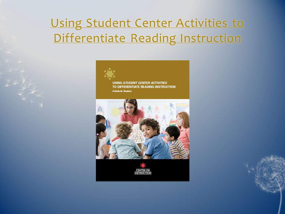 Using Student Center Activities to Differentiate Reading Instruction