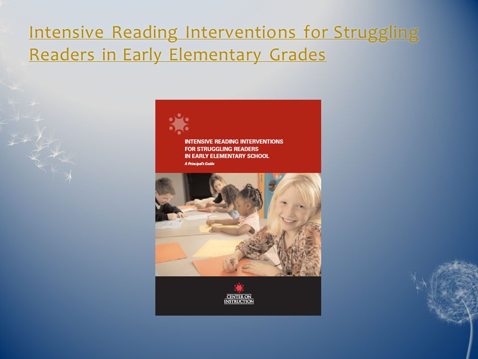 Intensive Reading Interventions for Struggling Readers in Early Elementary Grades
