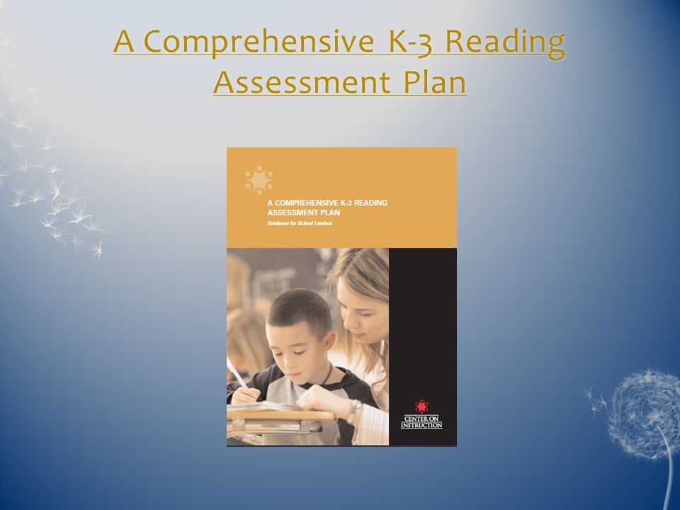 A Comprehensive K-3 Reading Assessment Plan