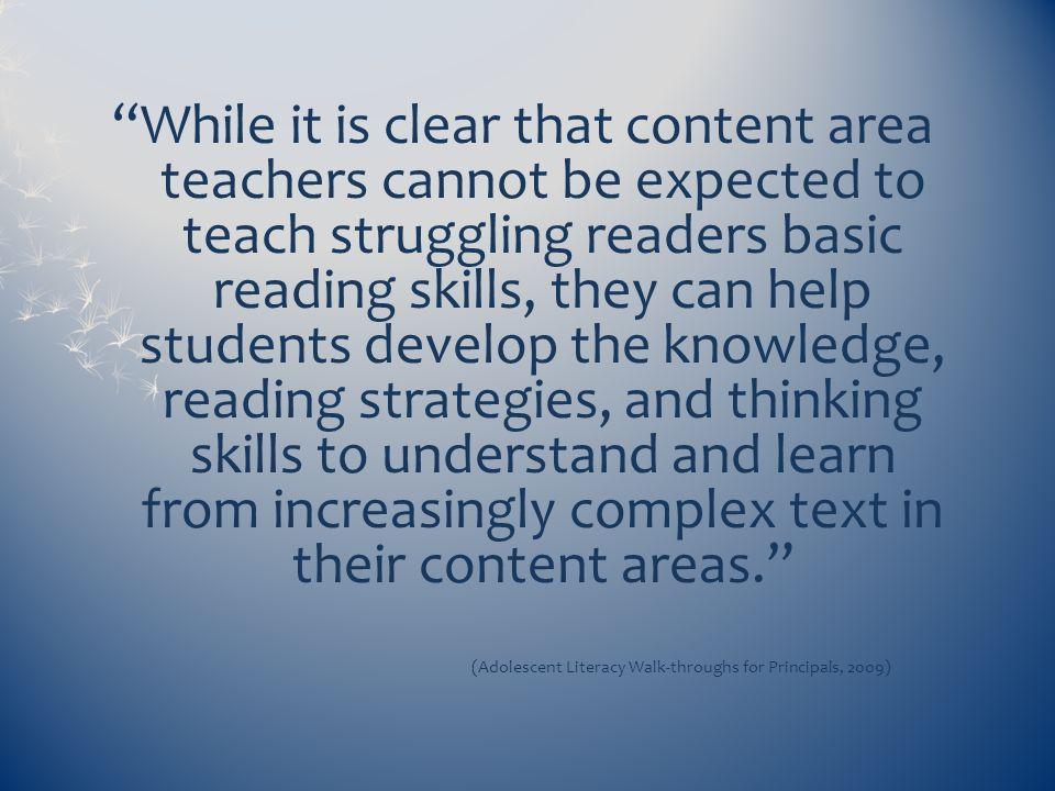 (Adolescent Literacy Walk-throughs for Principals, 2009)