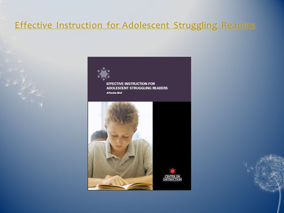 Effective Instruction for Adolescent Struggling Readers