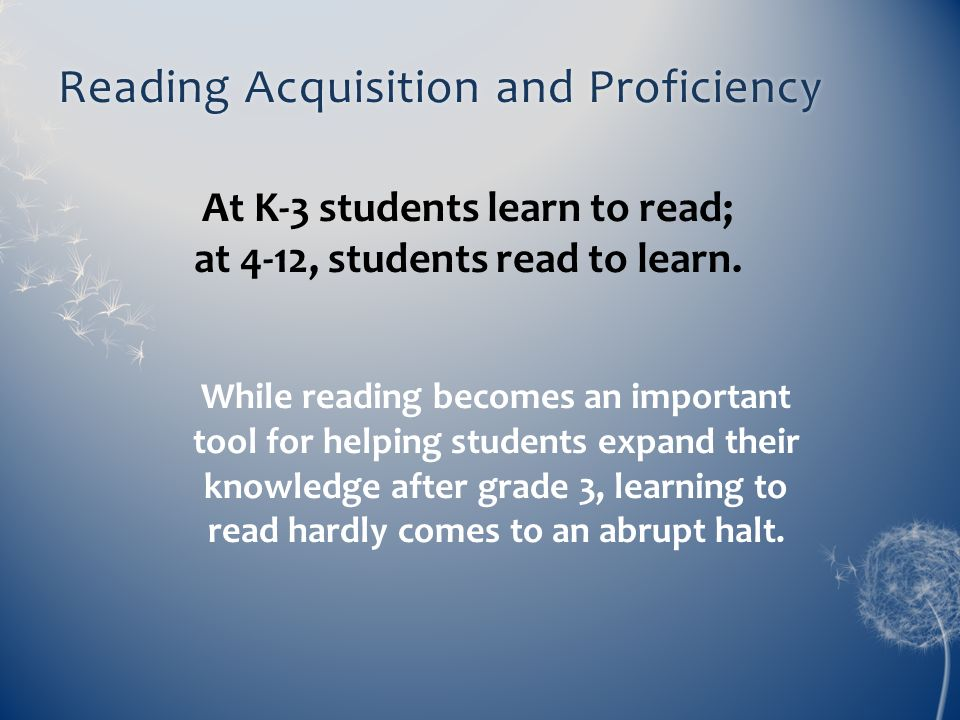 Reading Acquisition and Proficiency