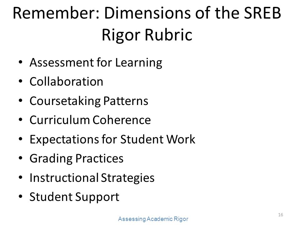 Remember: Dimensions of the SREB Rigor Rubric