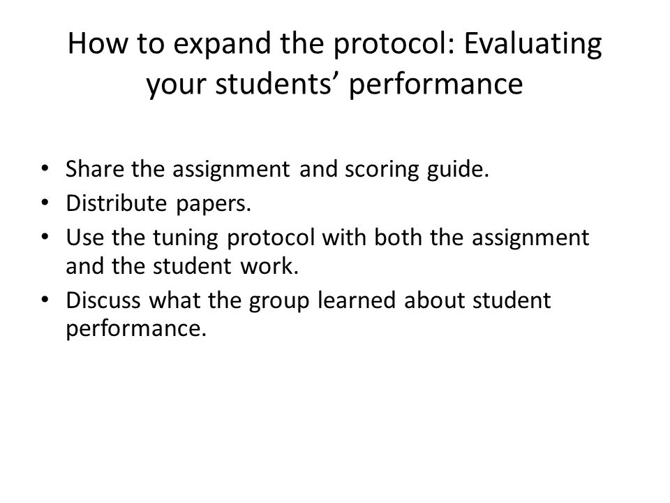 How to expand the protocol: Evaluating your students' performance