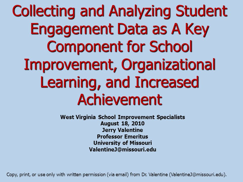 West Virginia School Improvement Specialists University of Missouri