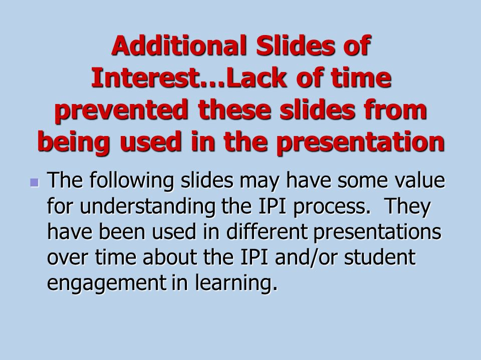 Additional Slides of Interest…Lack of time prevented these slides from being used in the presentation