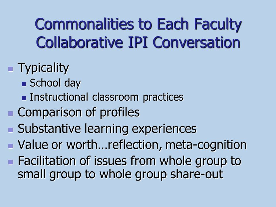 Commonalities to Each Faculty Collaborative IPI Conversation
