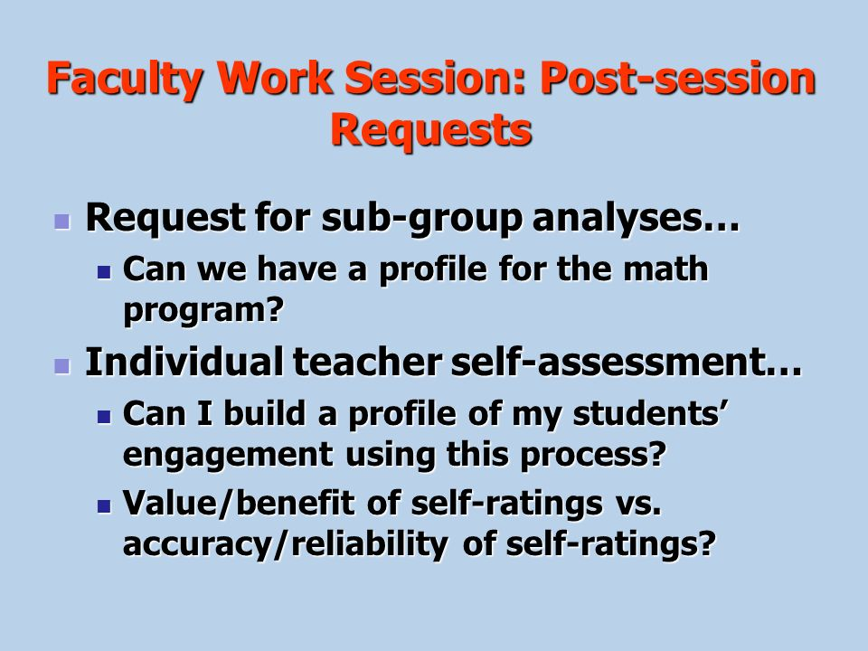 Faculty Work Session: Post-session Requests