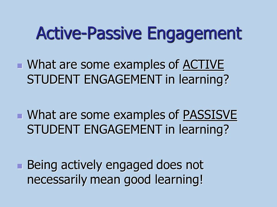 Active-Passive Engagement