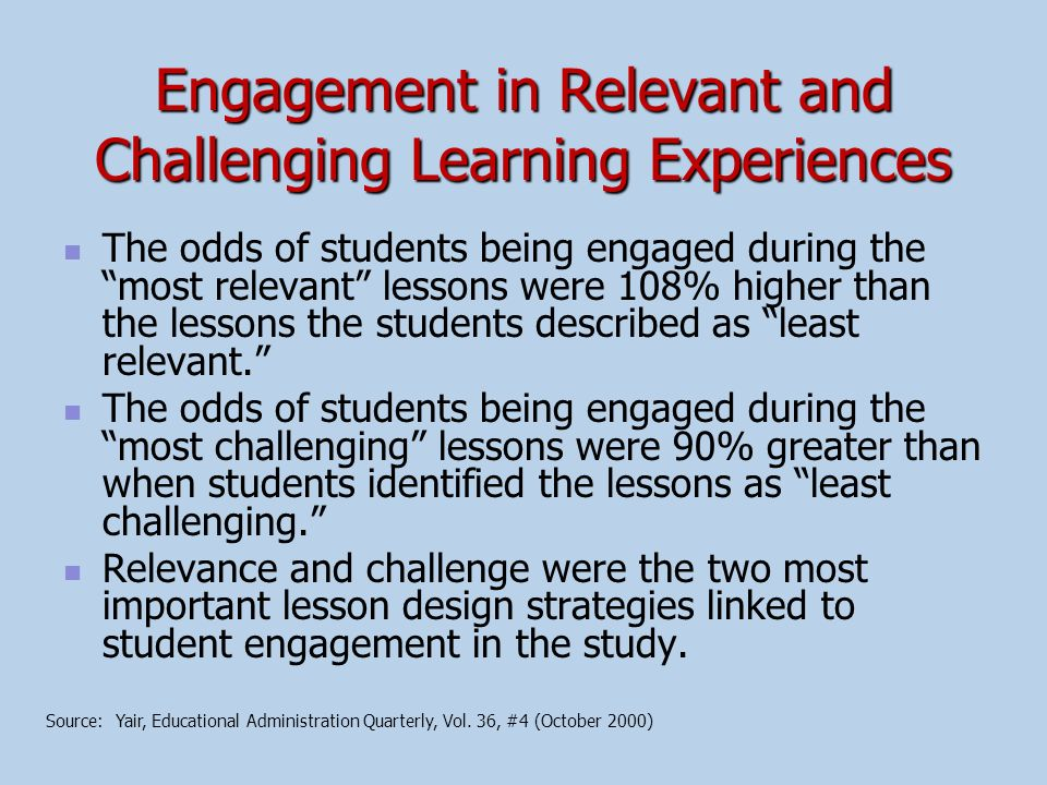 Engagement in Relevant and Challenging Learning Experiences