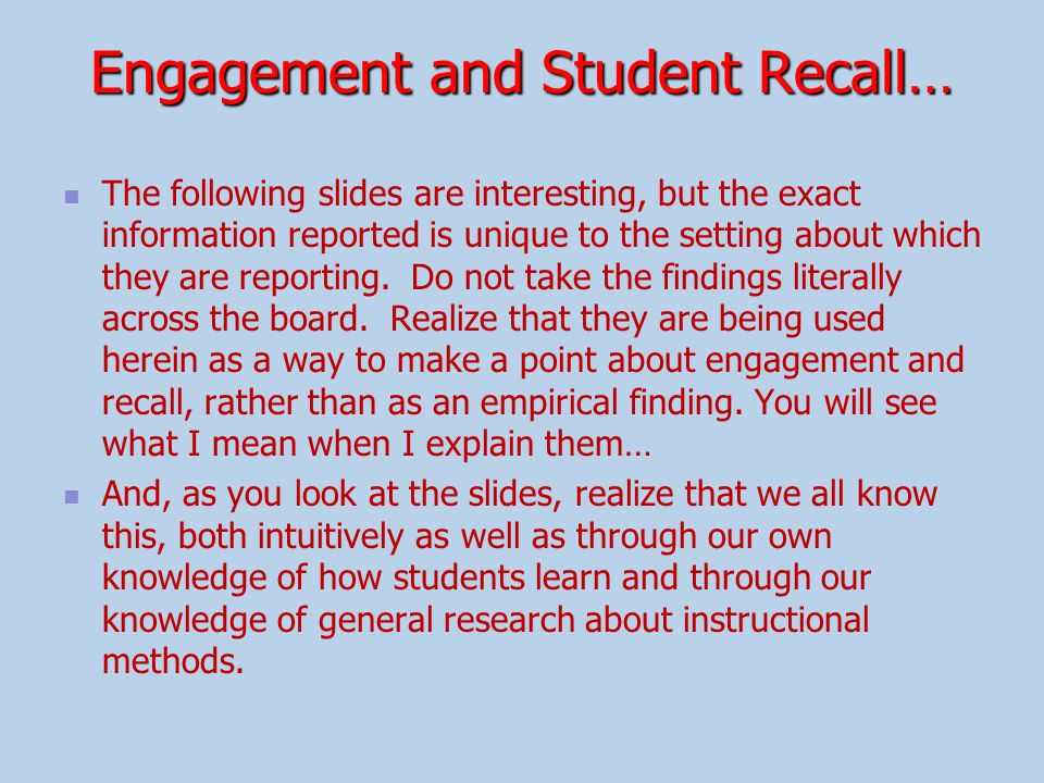 Engagement and Student Recall…