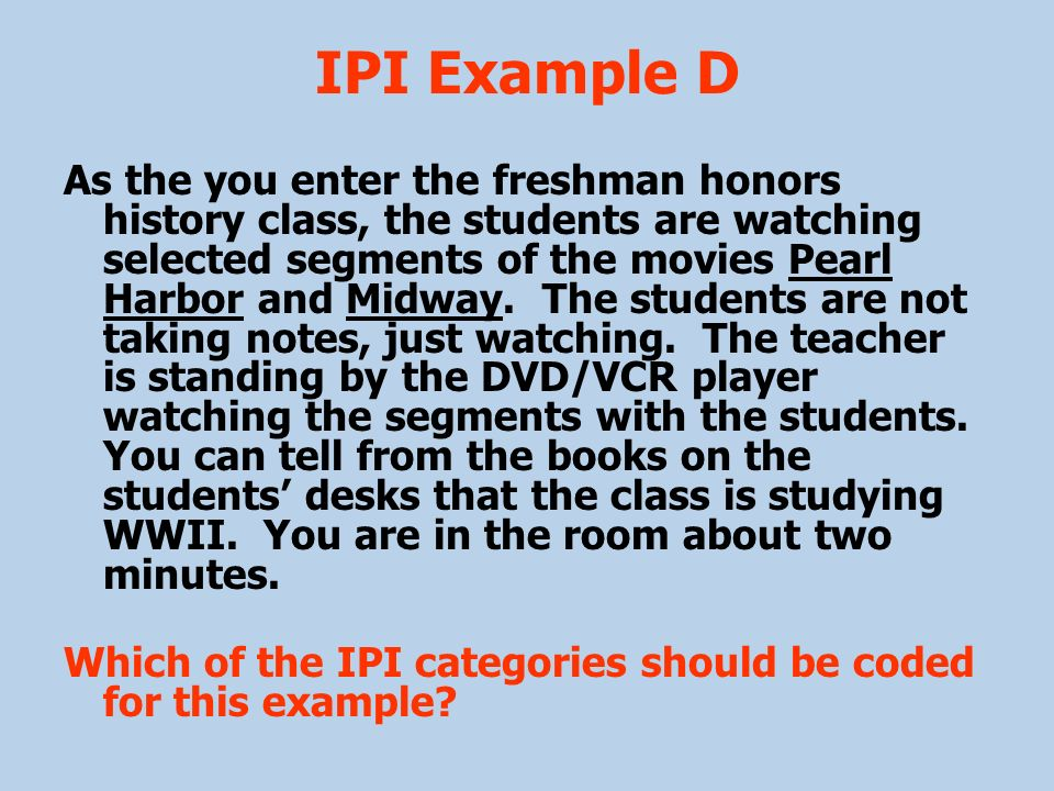 IPI Example D