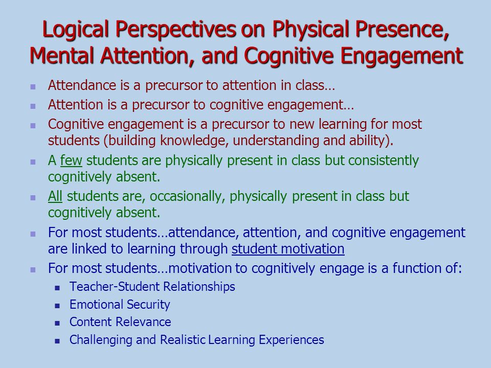 Logical Perspectives on Physical Presence, Mental Attention, and Cognitive Engagement