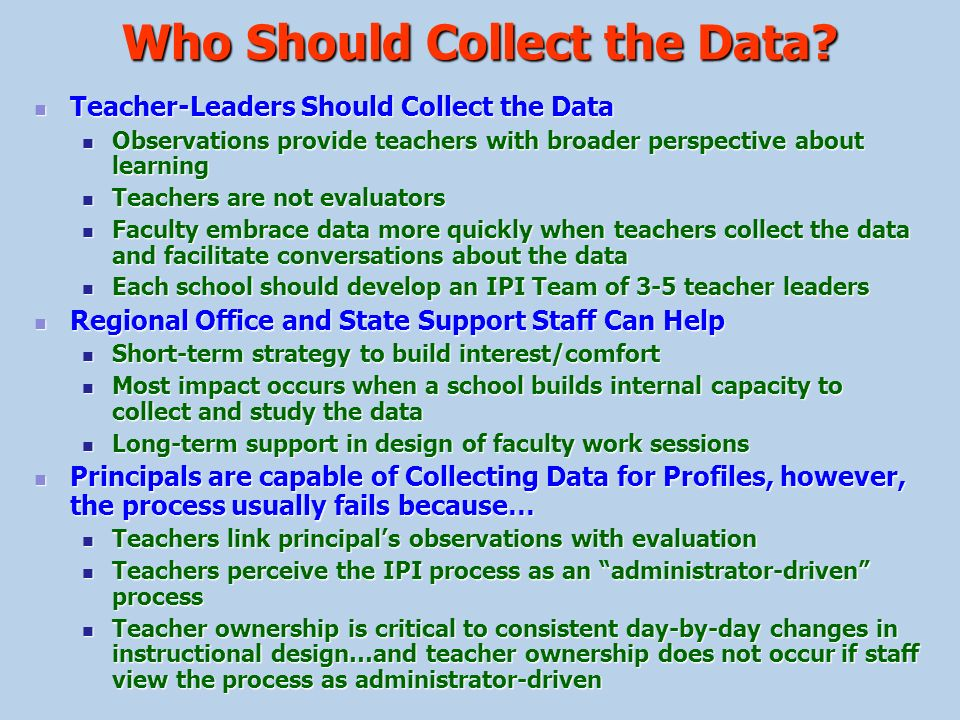 Who Should Collect the Data