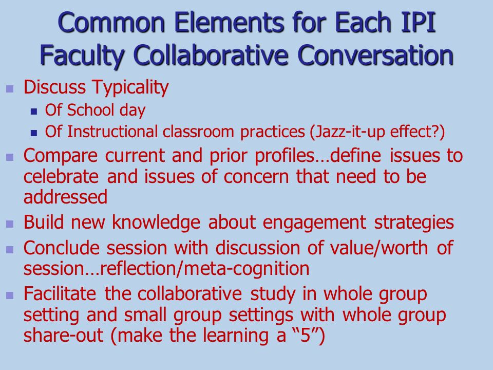 Common Elements for Each IPI Faculty Collaborative Conversation