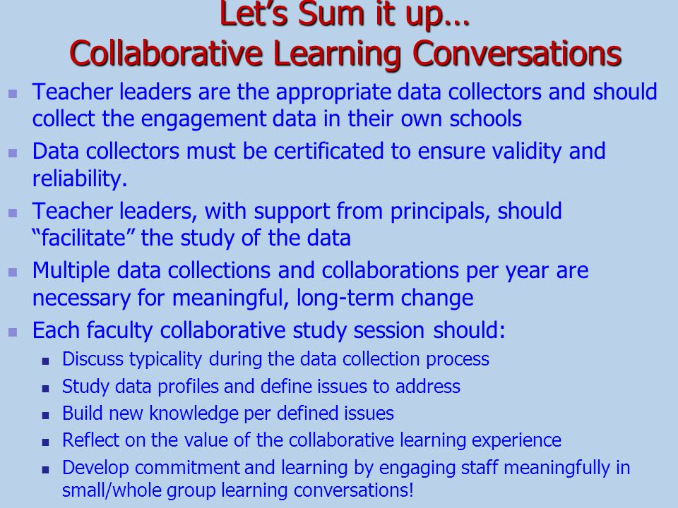 Let's Sum it up… Collaborative Learning Conversations