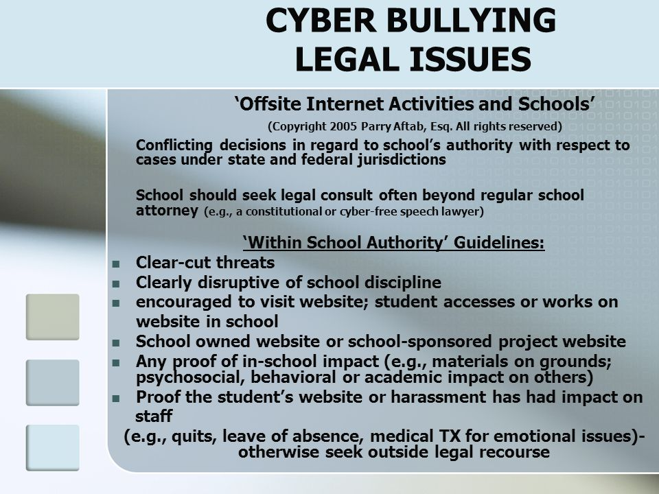 CYBER BULLYING LEGAL ISSUES